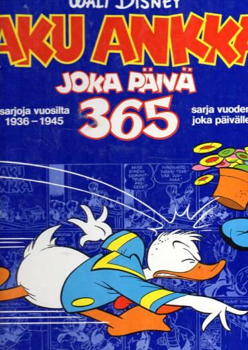 Aku Ankka joka päivä 365 - Sarjoja vuosilta 1936-1945