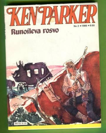 Ken Parker 2/86 - Runoileva rosvo