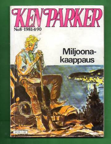 Ken Parker 8/81 - Miljoonakaappaus