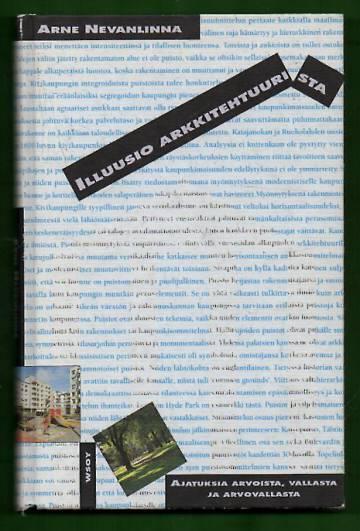 Illuusio arkkitehtuurista - Ajatuksia arvoista, vallasta ja arvovallasta