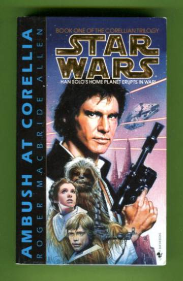Star Wars - Ambush at Corellia: Book One of the Corellian Trilogy