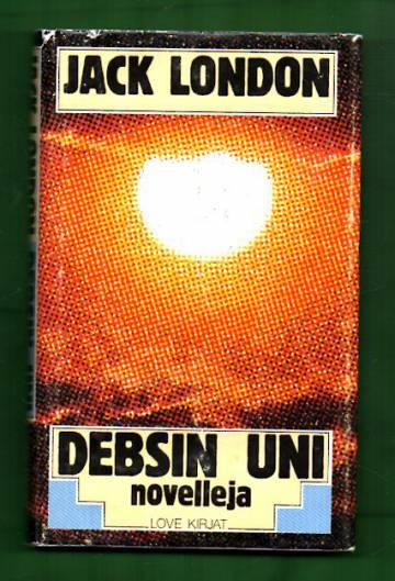 Debsin uni - Novelleja