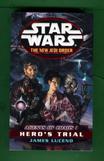 Star Wars - The New Jedi Order: Agents of Chaos 1 - Hero's Trial