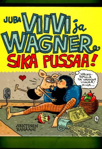 Viivi ja Wagner 13 - Sika pussaa!