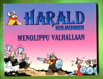 Harald Hirmuinen - Menolippu Valhallaan