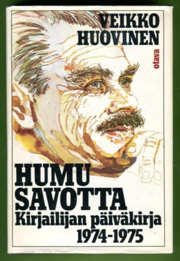 Humusavotta - Kirjailijan päiväkirja 1974-75