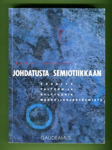 Johdatusta semiotiikkaan - Esseitä taiteen ja kulttuurin merkkijärjestelmistä