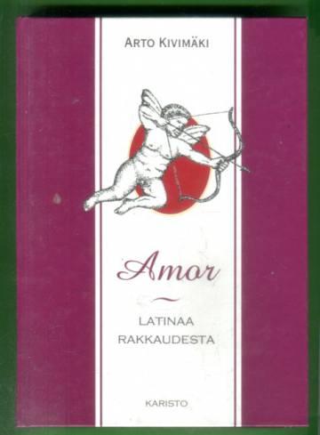 Amor - Latinaa rakkaudesta