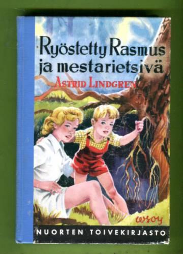 Ryöstetty Rasmus ja mestarietsivä - Kalle Blomqvistin seikkailuja (Nuorten toivekirjasto 41)