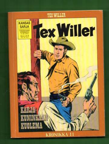 Tex Willer -kronikka 11 - Karjakuninkaan kuolema & Rajaseudun rosvot