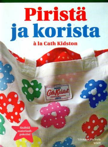 Piristä ja korista à la Cath Kidston