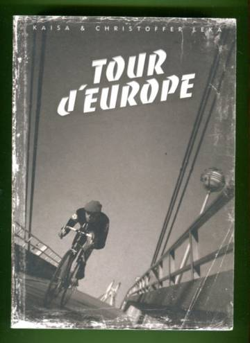 Tour d'Europe - The Yoga of Road Cycling