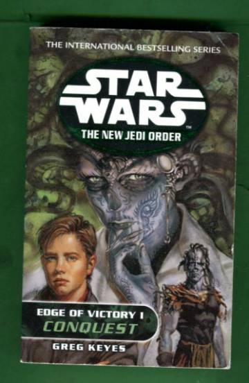 Star Wars - The New Jedi Order: Edge of the Victory 1 - Conquest
