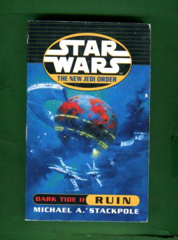 Star Wars - The New Jedi Order: Dark Tide 2 - Ruin