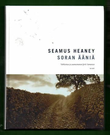 Soran ääniä - Seamus Heaneyn runoja