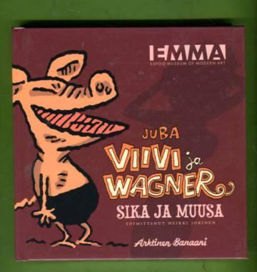 Viivi ja Wagner - Sika ja muusa