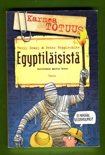 Karmea totuus egyptiläisistä