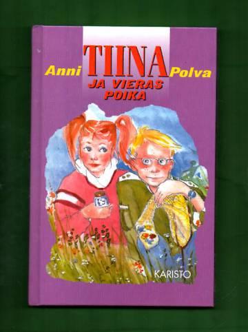 Tiina ja vieras poika