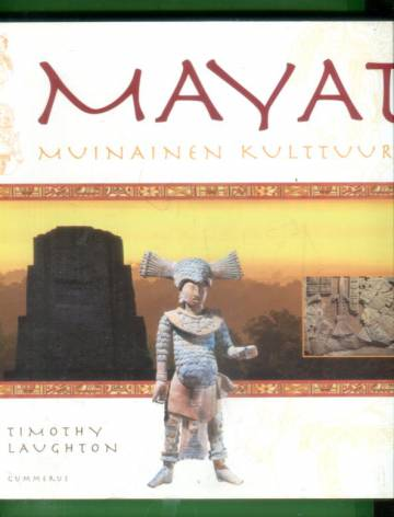 Mayat - Muinainen kulttuuri
