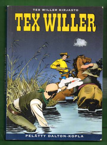 Tex Willer kirjasto 5 - Pelätty Dalton-kopla