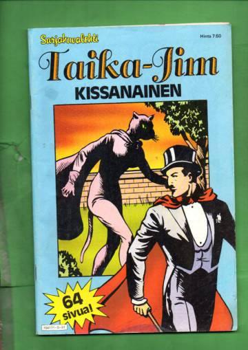 Taika-Jim - Kissanainen