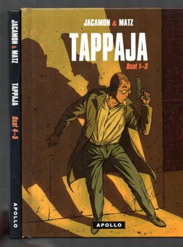 Tappaja - Osat 1-3 & 4-5