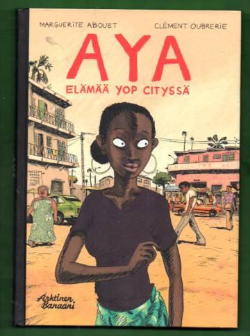 Aya - Elämää Yop Cityssä