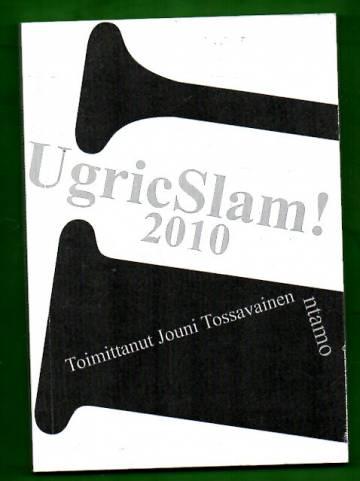 UgricSlam!2010 - Suomalais-ugrilaisen Runopuulaakin 2010 runoilijat