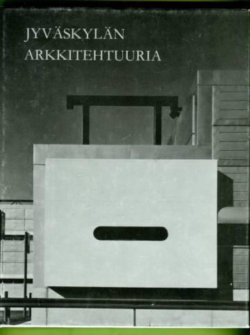 Jyväskylän arkkitehtuuria