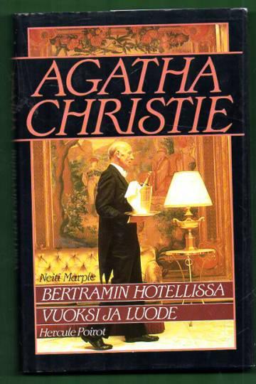 Bertramin hotellissa / Vuoksi ja luode