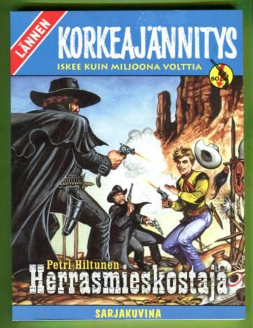 Lännen korkeajännitys -erikoisnumero 2003 - Petri Hiltunen: Herrasmieskostaja