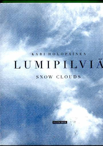 Lumipilviä / Snow Clouds