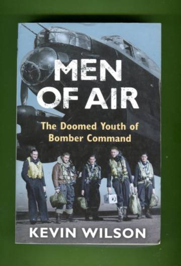Men of Air - The Doomed Youth of Bomber Command, 1944