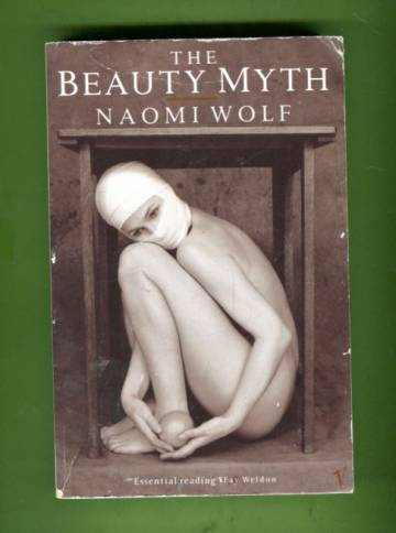 The Beauty Myth - How Images of Beauty Are Used Against Women