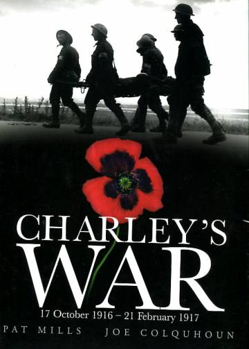 Charley's War Vol. 3: 17 October 1916 - 21 February 1917