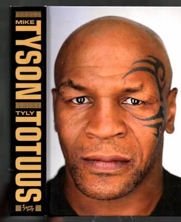 Mike Tyson - Tyly totuus