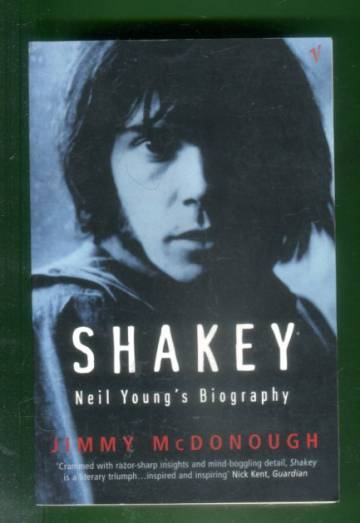 Shakey - Neil Young's Biography