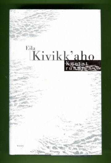 Kootut runot - Runot ja lyriikan suomennoksia 1942-1998