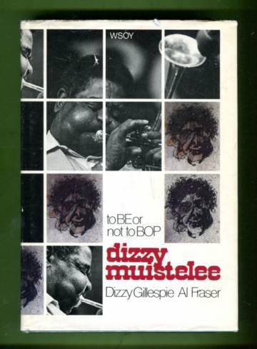 Dizzy muistelee