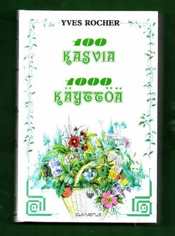 100 kasvia, 1000 käyttöä