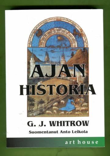 Ajan historia - Ajankäsitykset esihistoriasta meidän päiviimme