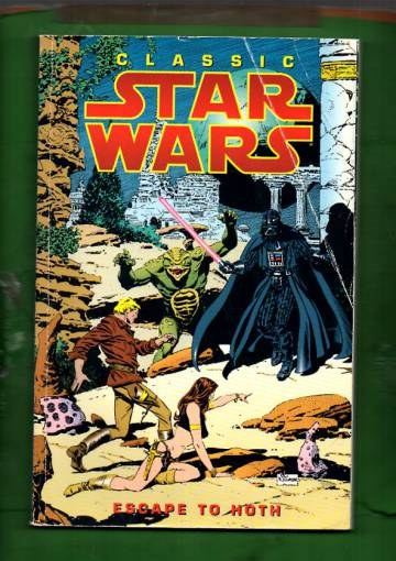 Classic Star Wars Volume Three: Escape to Hoth