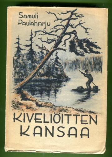 Kiveliöitten kansaa - Pohjois-Ruotsin suomalaisseuduilta