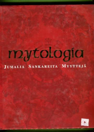 Mytologia - Jumalia, sankareita, myyttejä