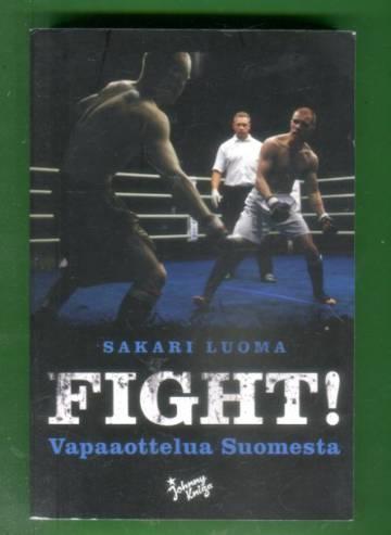 Fight! - Vapaaottelua Suomesta