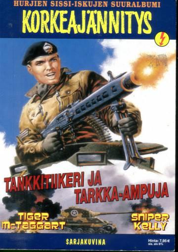 Korkeajännitys-suuralbumi 4B/03 - Tankkitiikeri ja tarkka-ampuja