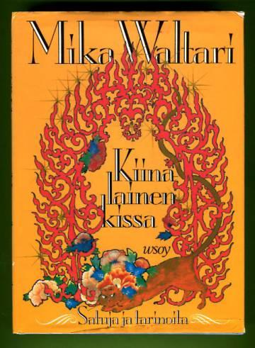 Kiinalainen kissa - Satuja ja tarinoita 1928-1946