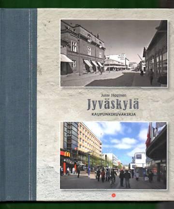 Jyväskylä - Kaupunkikuvakirja