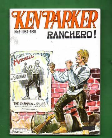 Ken Parker 2/82 - Ranchero!
