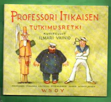 Professori Itikaisen tutkimusretki